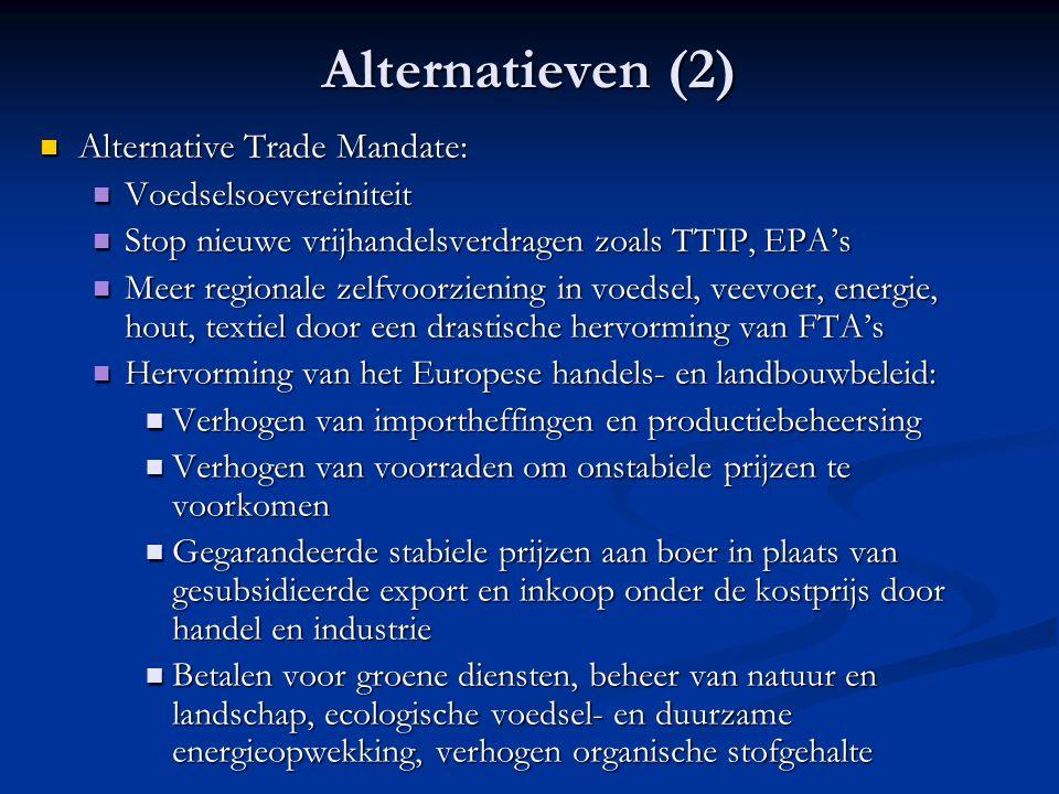 Alternatieven (2) Alternative Trade Mandate: Voedselsoevereiniteit