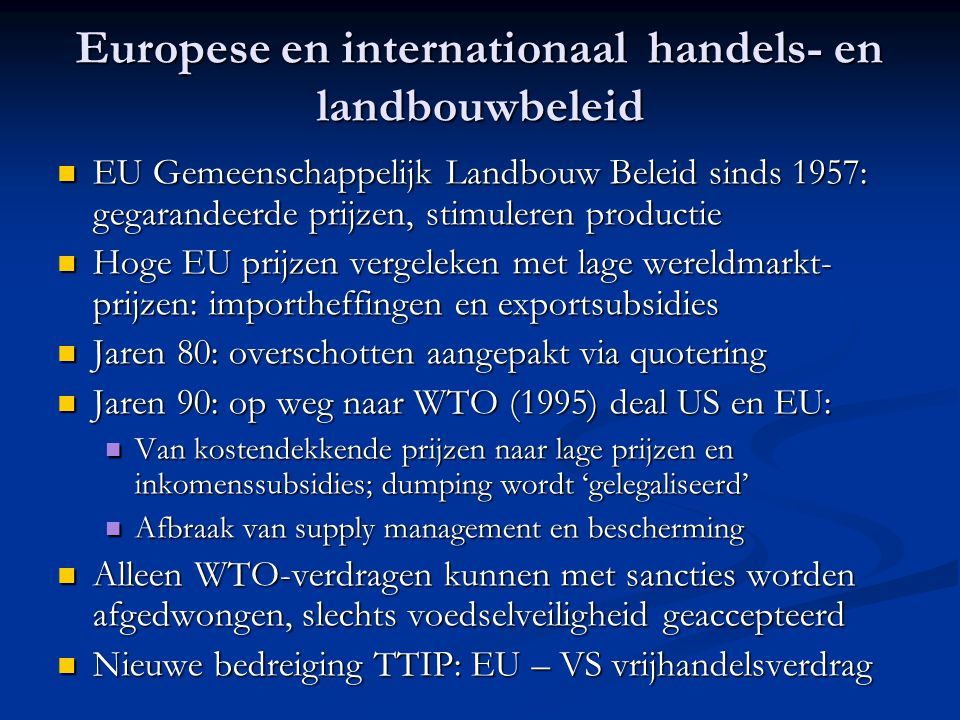Europese en internationaal handels- en landbouwbeleid