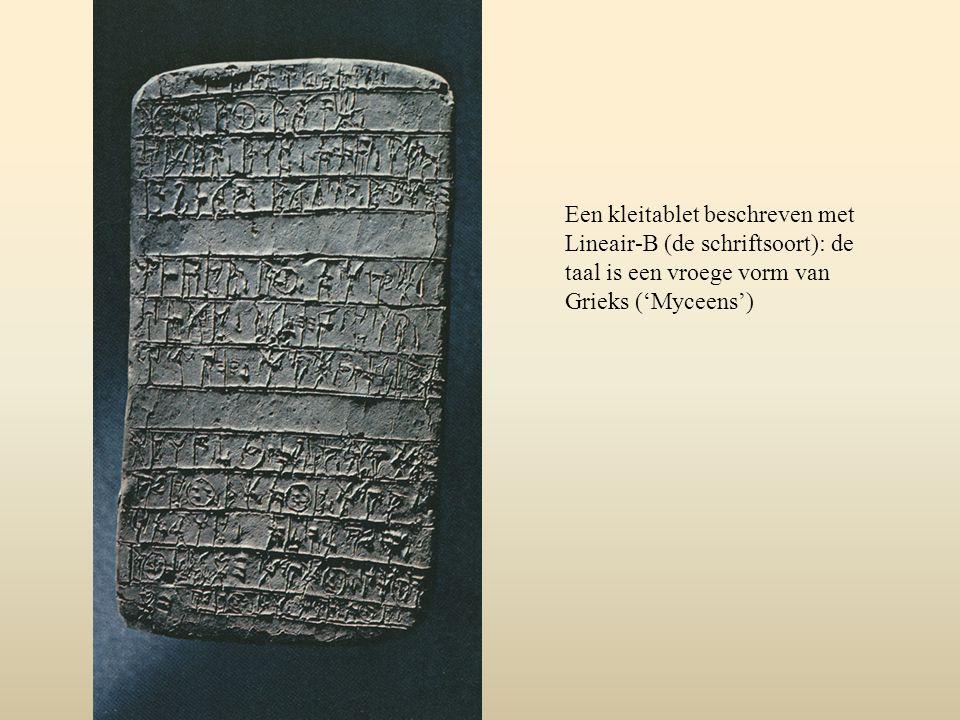 Een kleitablet beschreven met Lineair-B (de schriftsoort): de taal is een vroege vorm van Grieks ('Myceens')