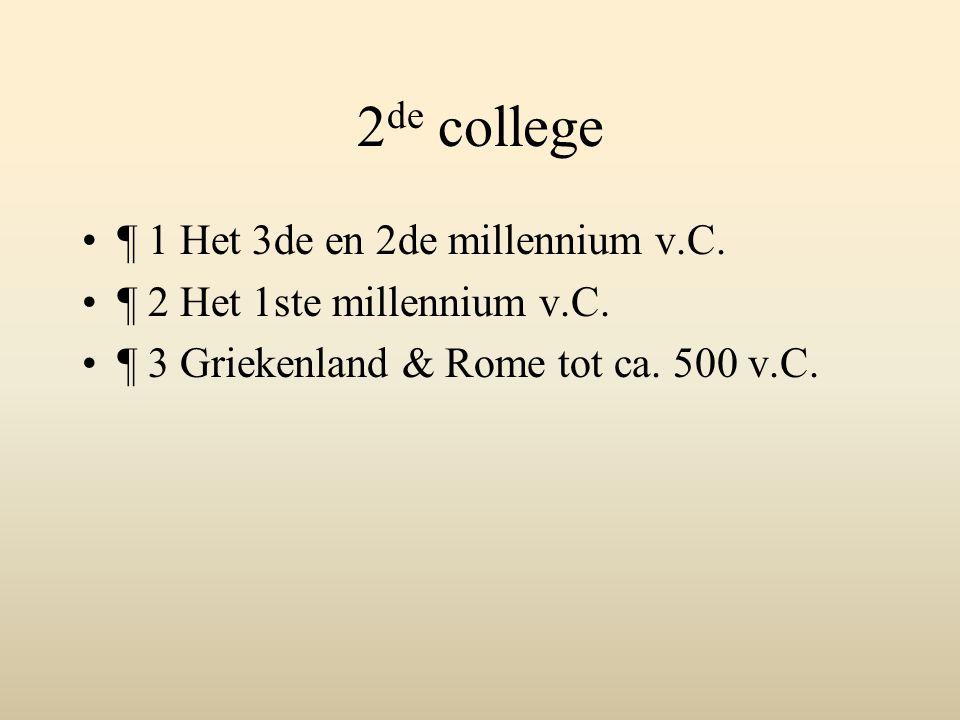 2de college ¶ 1 Het 3de en 2de millennium v.C.