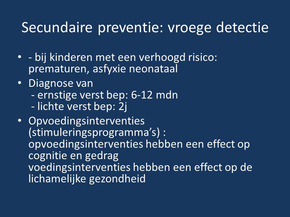 Secundaire preventie: vroege detectie