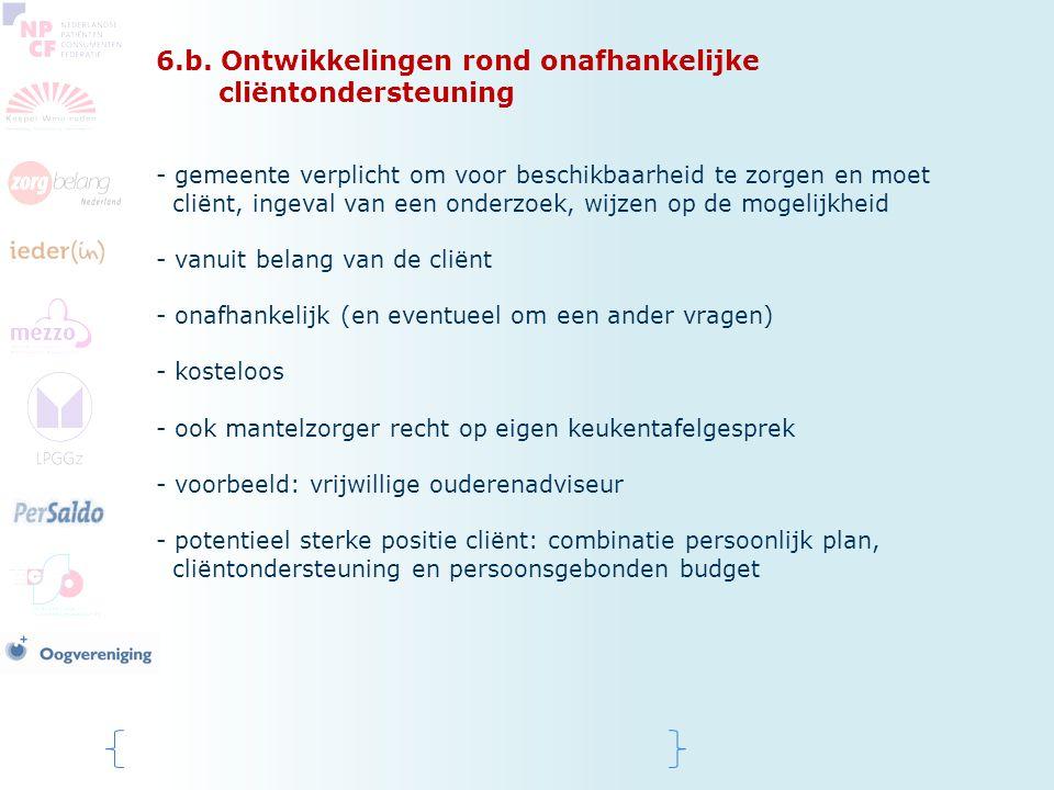 6.b. Ontwikkelingen rond onafhankelijke cliëntondersteuning