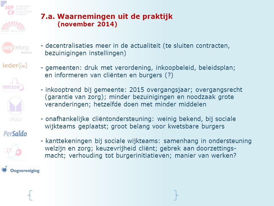 7.a. Waarnemingen uit de praktijk (november 2014)