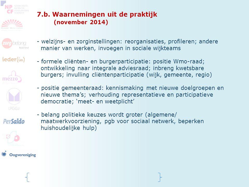 7.b. Waarnemingen uit de praktijk (november 2014)