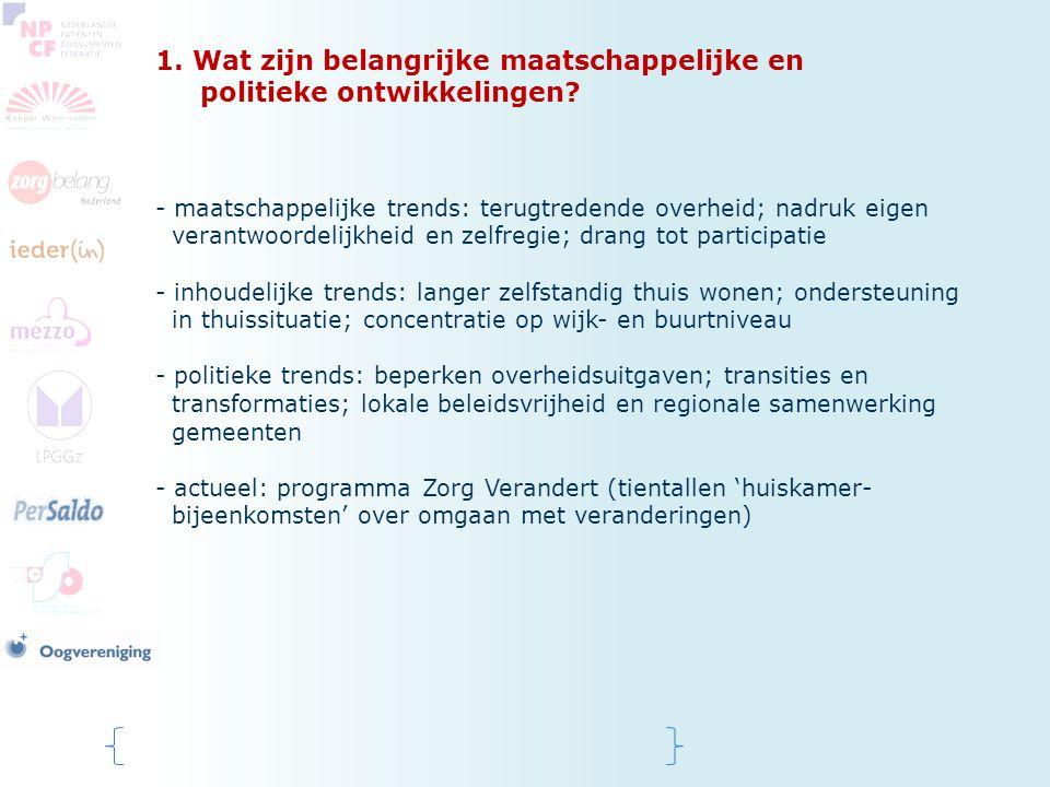 1. Wat zijn belangrijke maatschappelijke en politieke ontwikkelingen