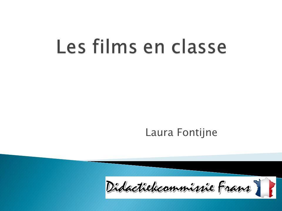 Les films en classe Laura Fontijne