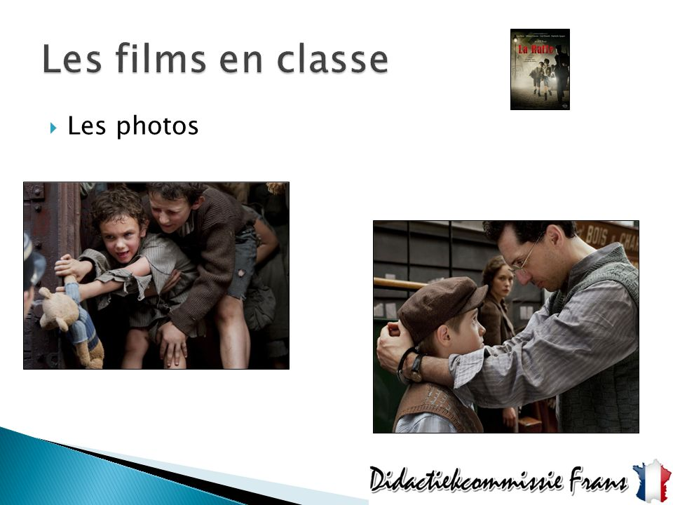 Les films en classe Les photos