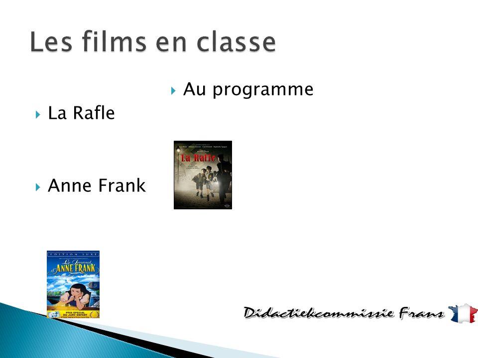 Les films en classe Au programme La Rafle Anne Frank
