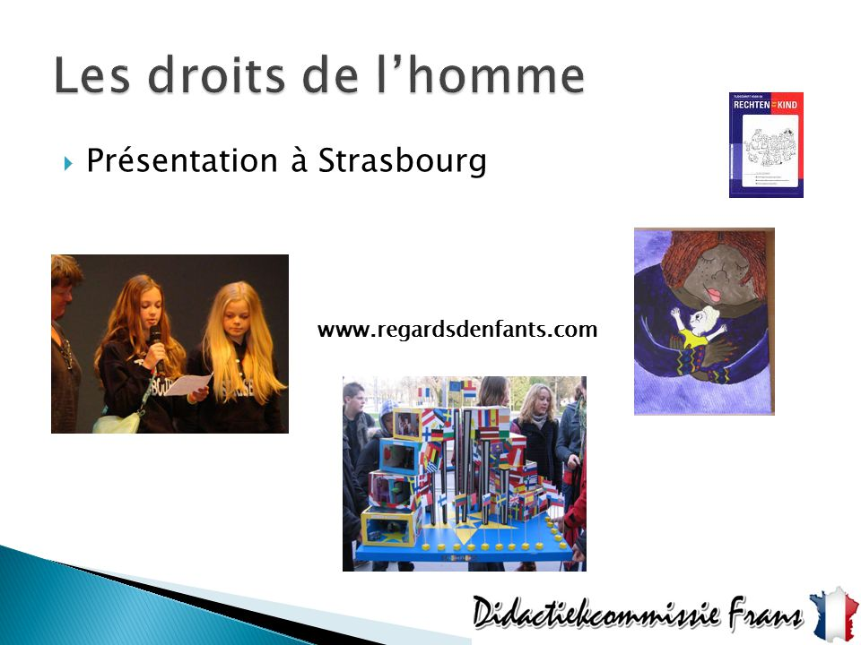 Les droits de l'homme Présentation à Strasbourg