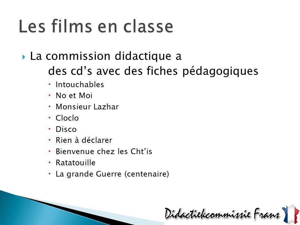 Les films en classe La commission didactique a