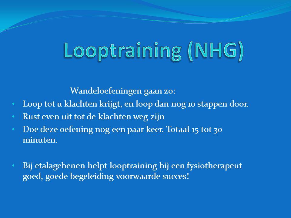 Looptraining (NHG) Wandeloefeningen gaan zo: