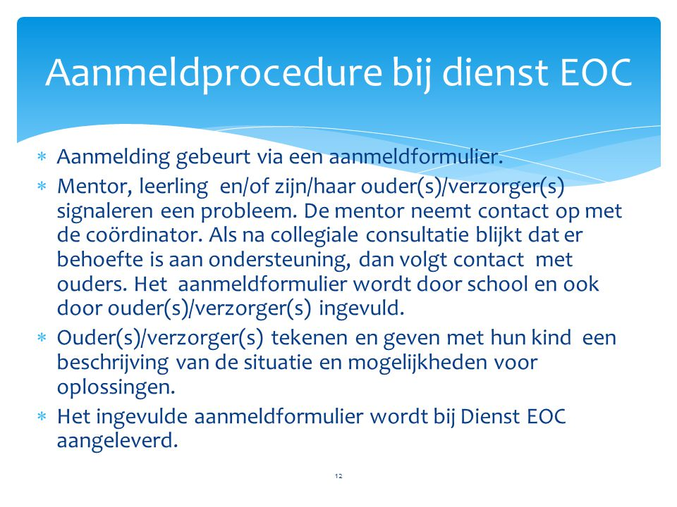 Aanmeldprocedure bij dienst EOC