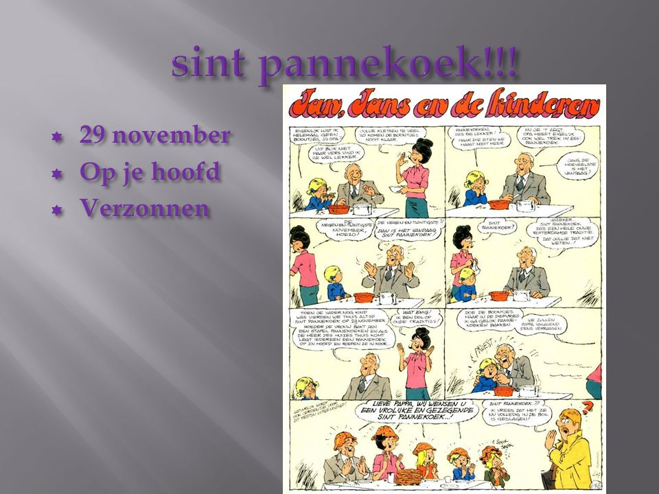 sint pannekoek!!! 29 november Op je hoofd Verzonnen