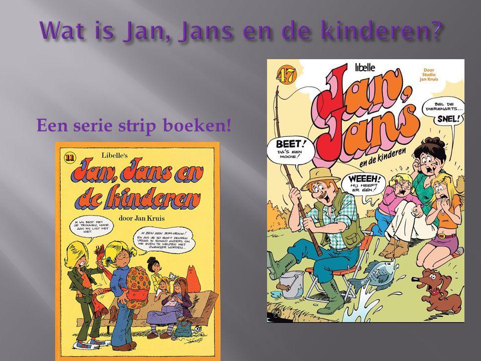Wat is Jan, Jans en de kinderen