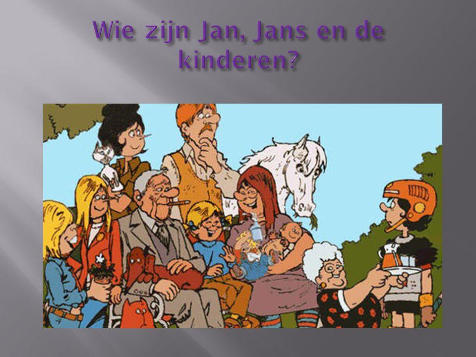 Wie zijn Jan, Jans en de kinderen
