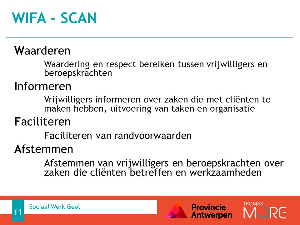 WIFA - scan Waarderen Informeren Faciliteren Afstemmen