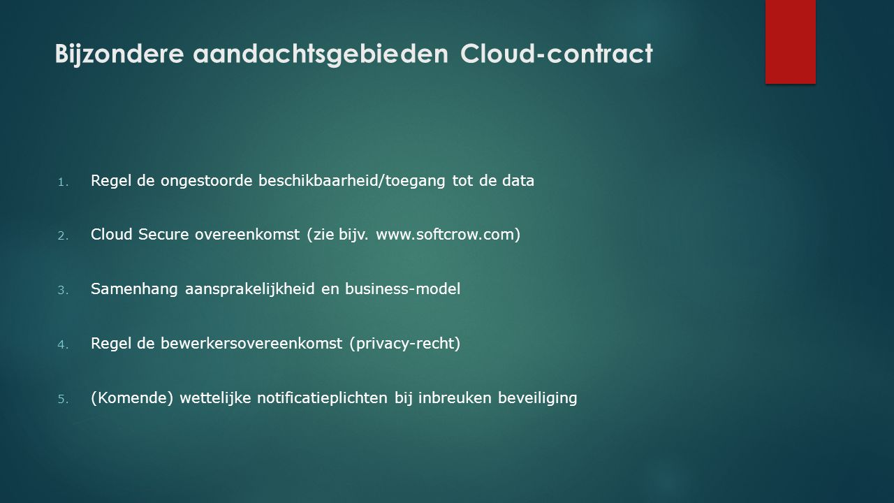 Bijzondere aandachtsgebieden Cloud-contract
