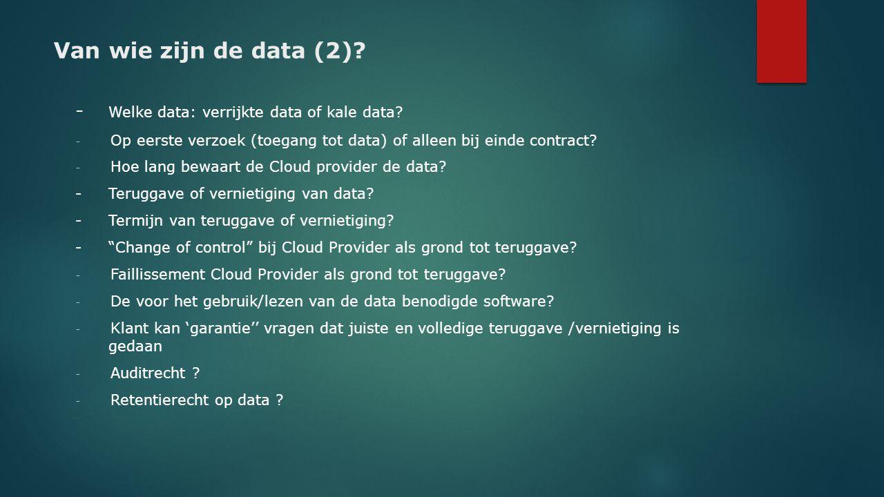 Van wie zijn de data (2) - Welke data: verrijkte data of kale data