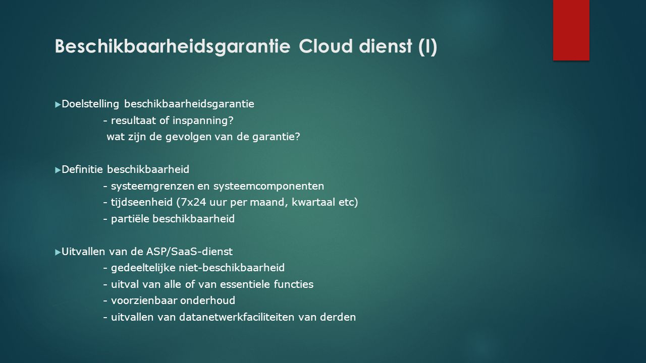 Beschikbaarheidsgarantie Cloud dienst (I)