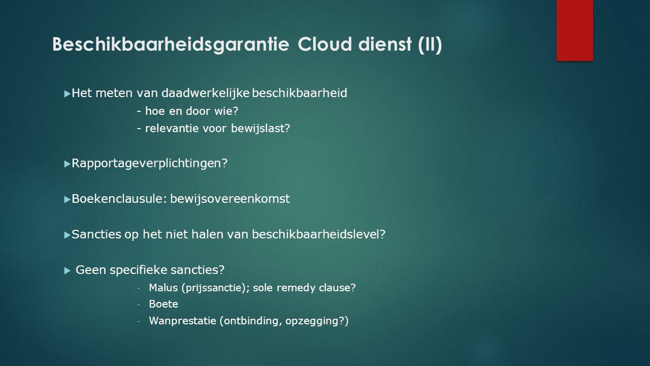 Beschikbaarheidsgarantie Cloud dienst (II)