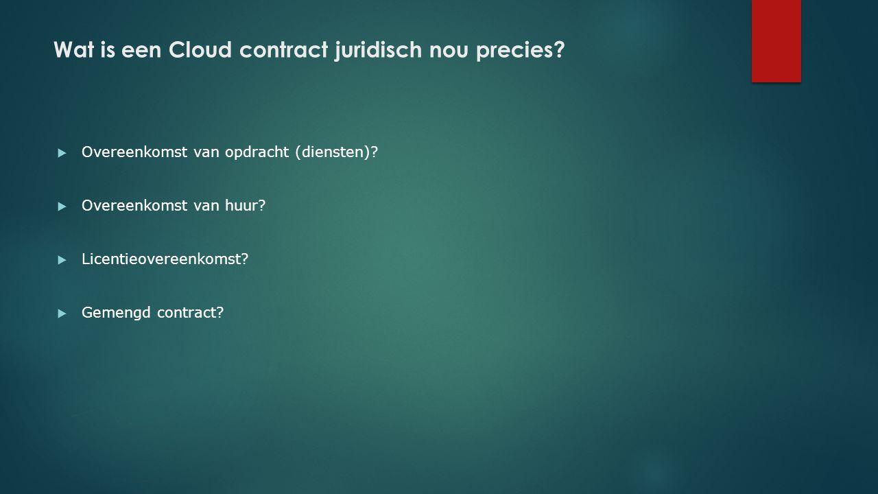 Wat is een Cloud contract juridisch nou precies