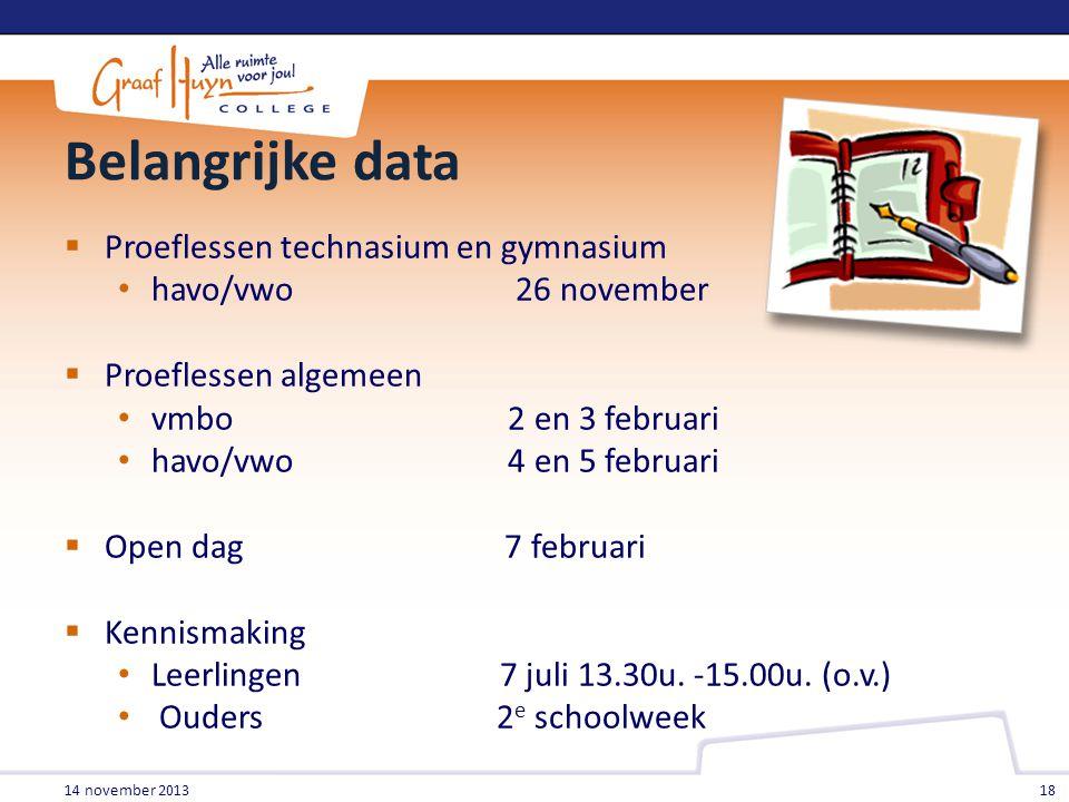Belangrijke data Proeflessen technasium en gymnasium