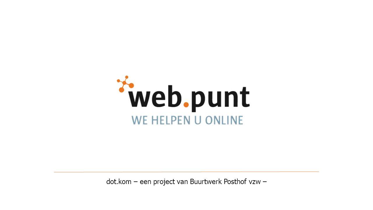 dot.kom – een project van Buurtwerk Posthof vzw –