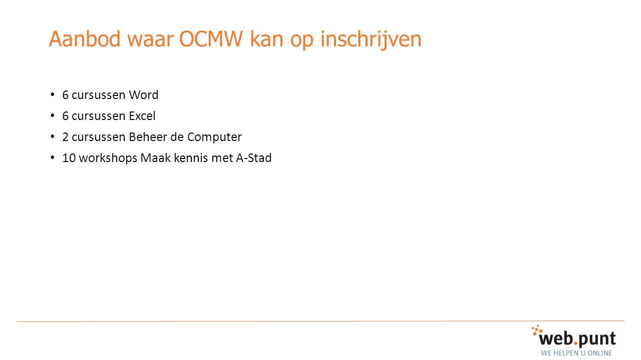Aanbod waar OCMW kan op inschrijven