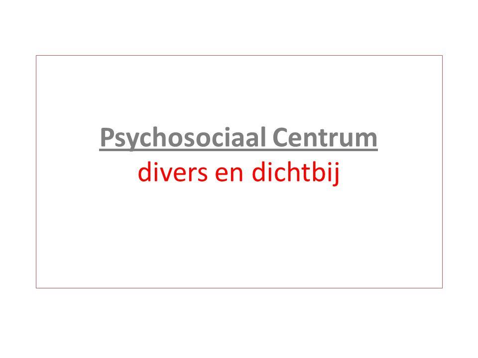 Psychosociaal Centrum divers en dichtbij