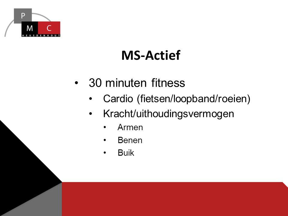 MS-Actief 30 minuten fitness Cardio (fietsen/loopband/roeien)