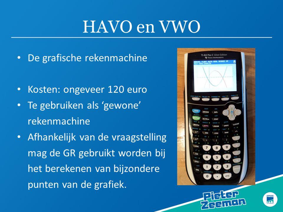 HAVO en VWO De grafische rekenmachine Kosten: ongeveer 120 euro