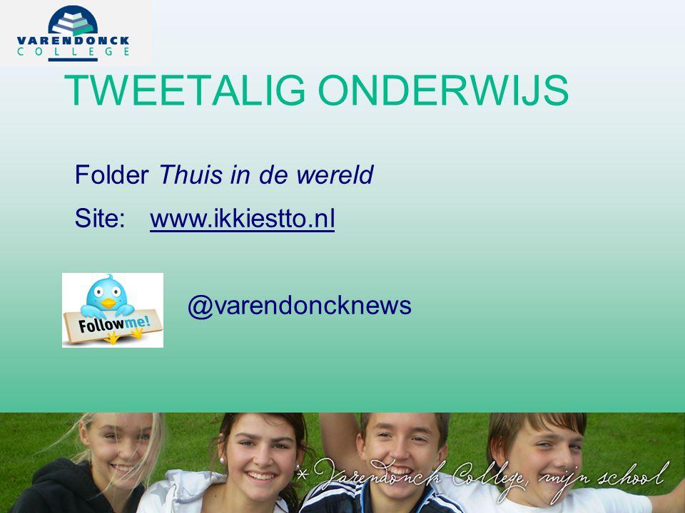 TWEETALIG ONDERWIJS Folder Thuis in de wereld Site: www.ikkiestto.nl