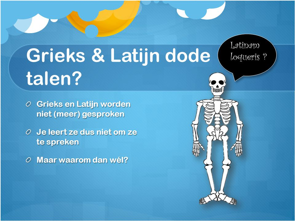 Grieks & Latijn dode talen