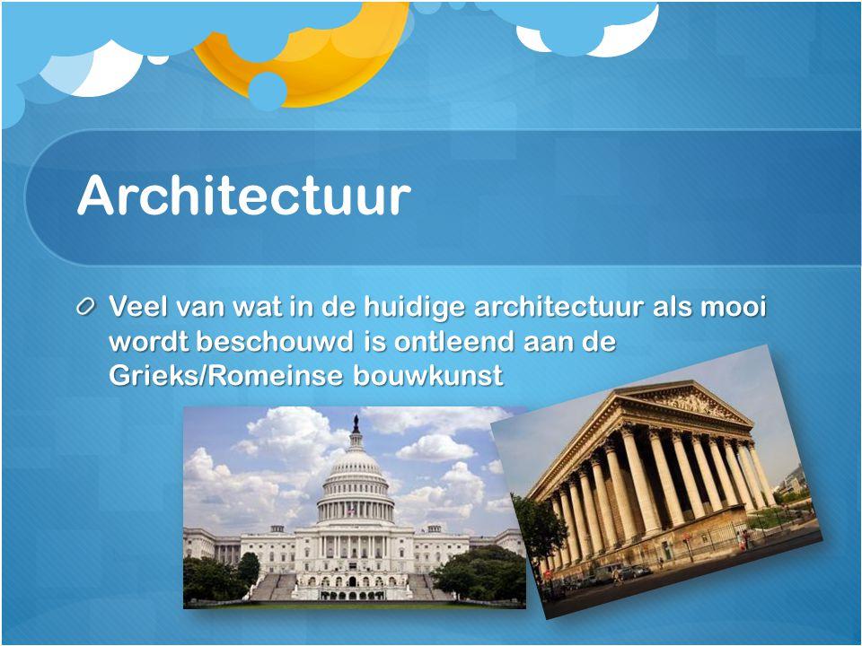 Architectuur Veel van wat in de huidige architectuur als mooi wordt beschouwd is ontleend aan de Grieks/Romeinse bouwkunst.