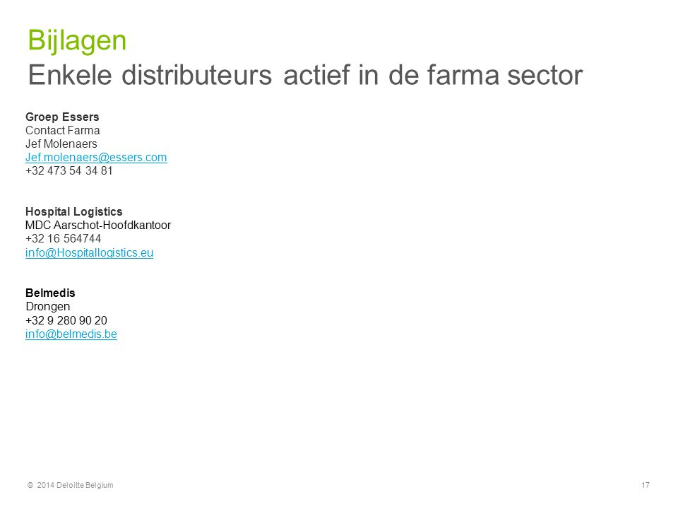 Enkele distributeurs actief in de farma sector