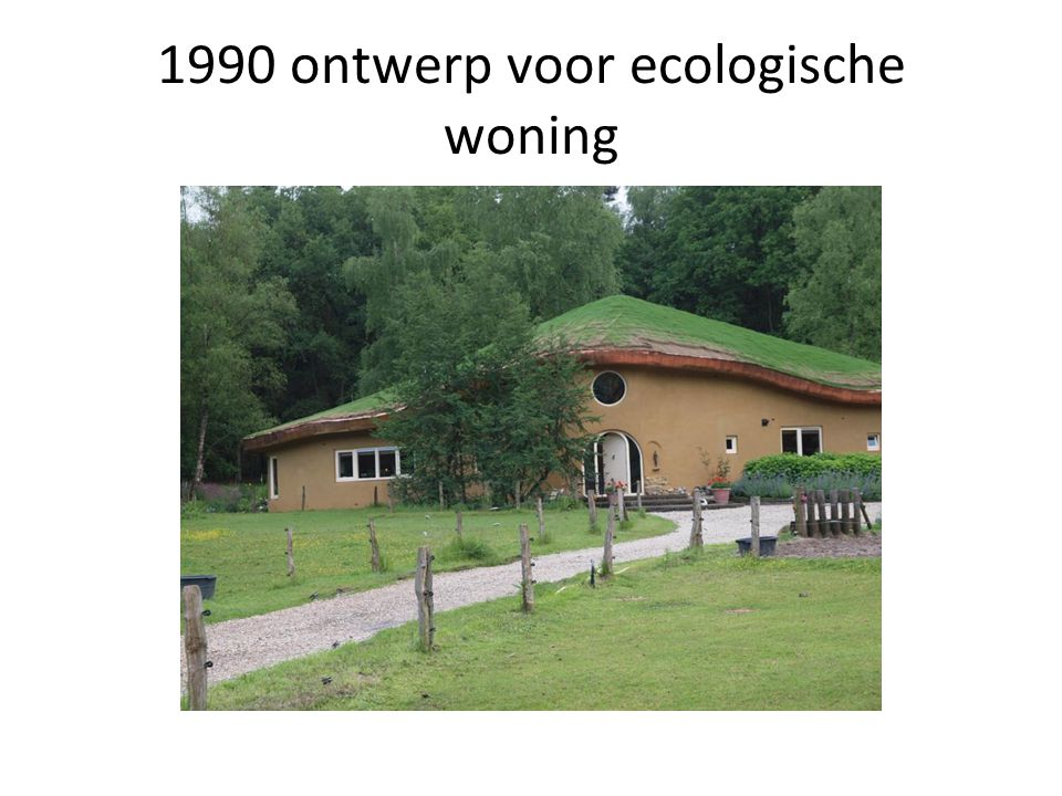 1990 ontwerp voor ecologische woning