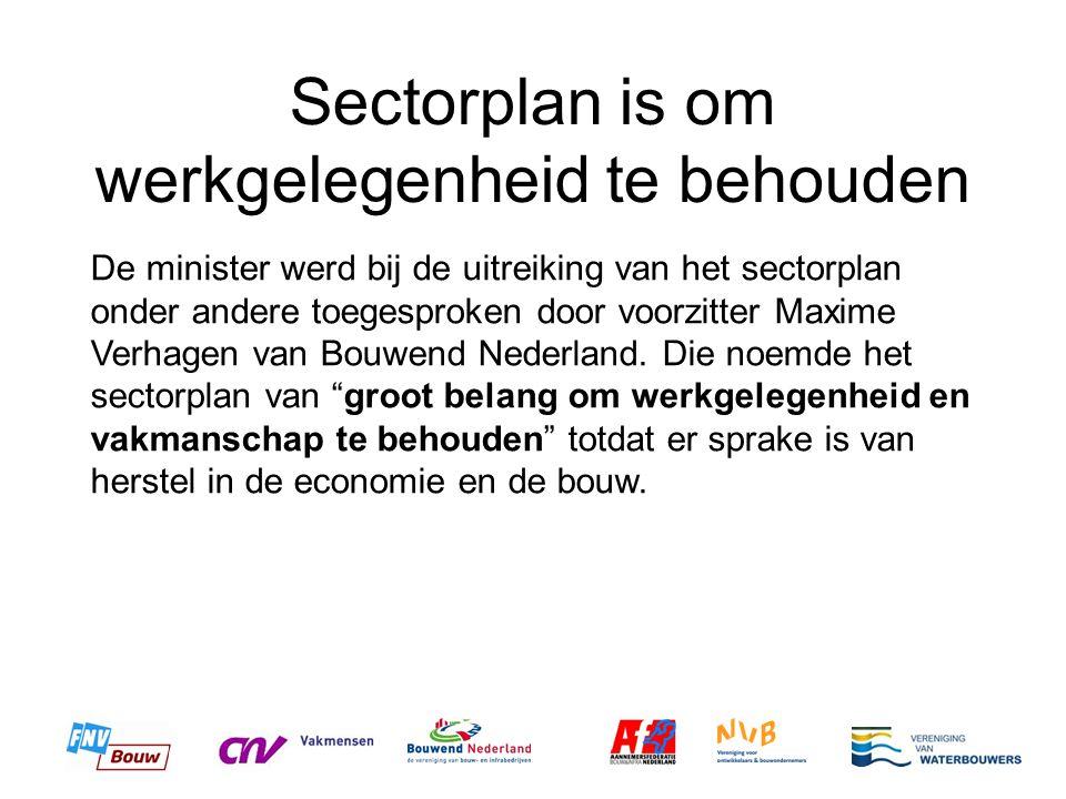 Sectorplan is om werkgelegenheid te behouden