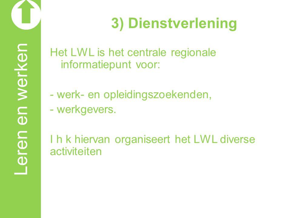 Leren en werken 3) Dienstverlening
