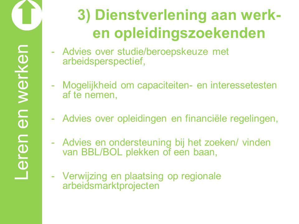3) Dienstverlening aan werk- en opleidingszoekenden