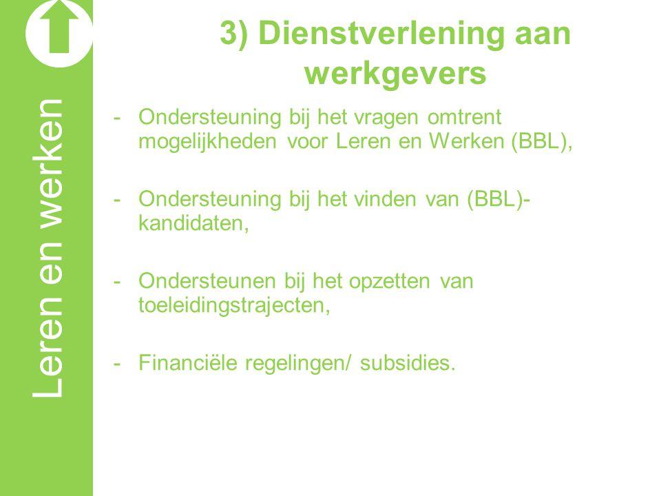 3) Dienstverlening aan werkgevers