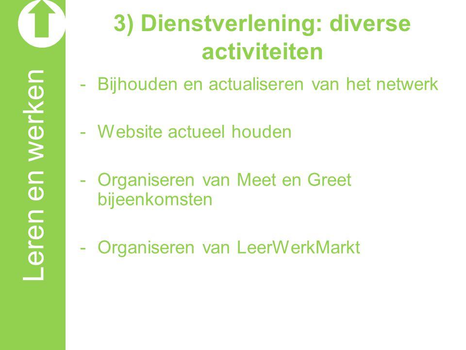 3) Dienstverlening: diverse activiteiten