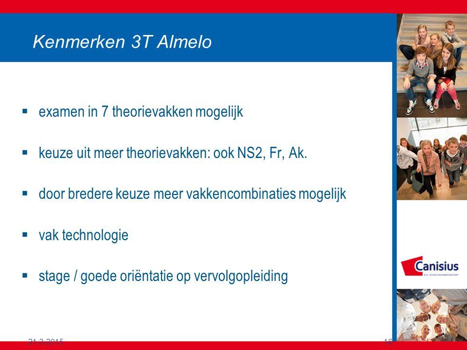 Kenmerken 3T Almelo examen in 7 theorievakken mogelijk