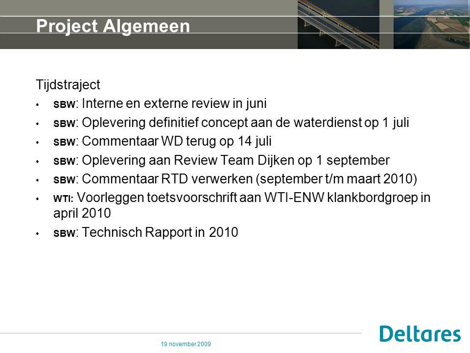 Project Algemeen Tijdstraject SBW: Interne en externe review in juni