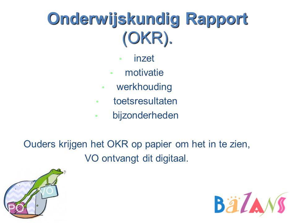 Onderwijskundig Rapport (OKR).