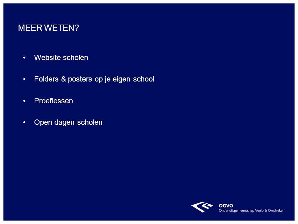 Meer weten Website scholen Folders & posters op je eigen school
