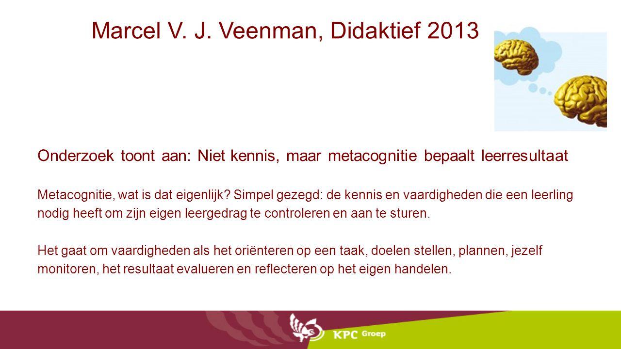 Marcel V. J. Veenman, Didaktief 2013