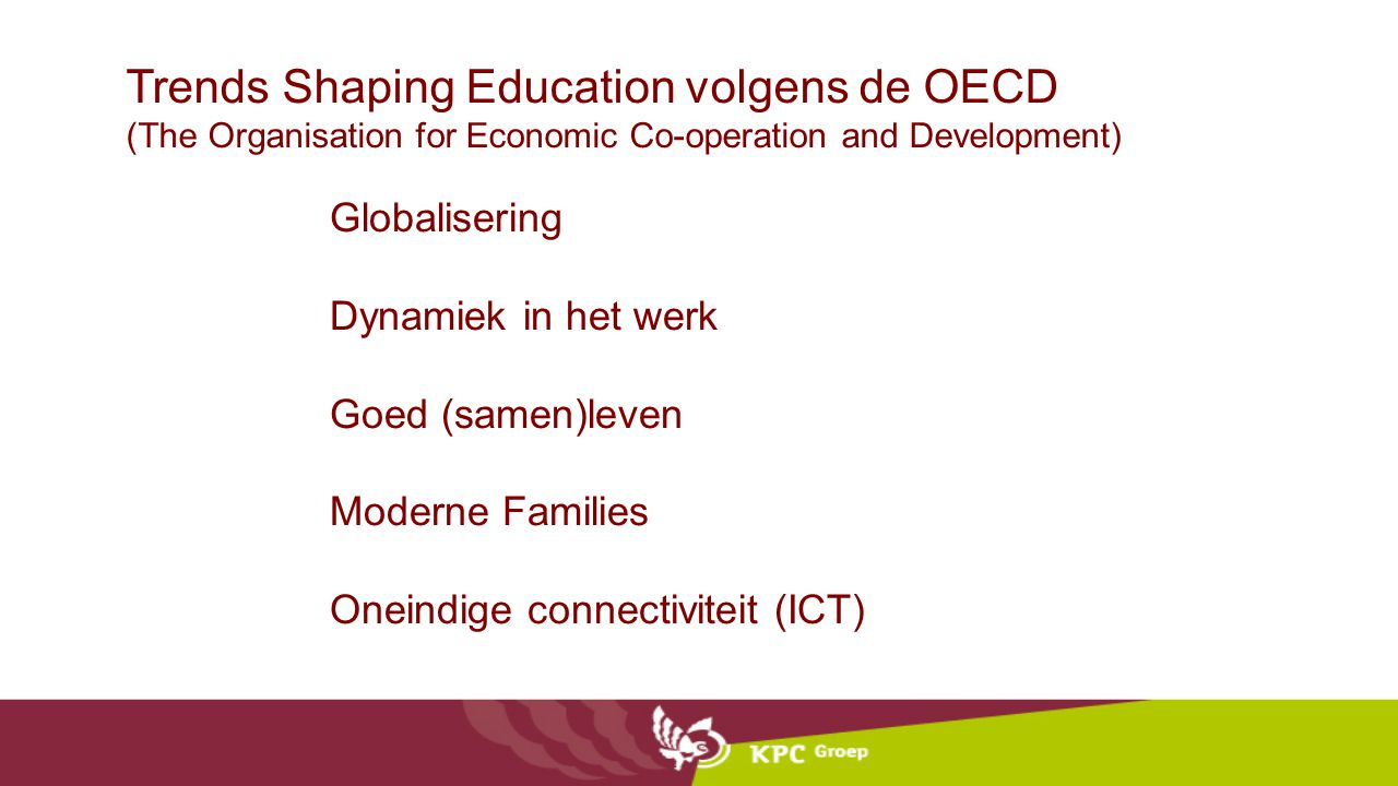 Trends Shaping Education volgens de OECD (The Organisation for Economic Co-operation and Development)