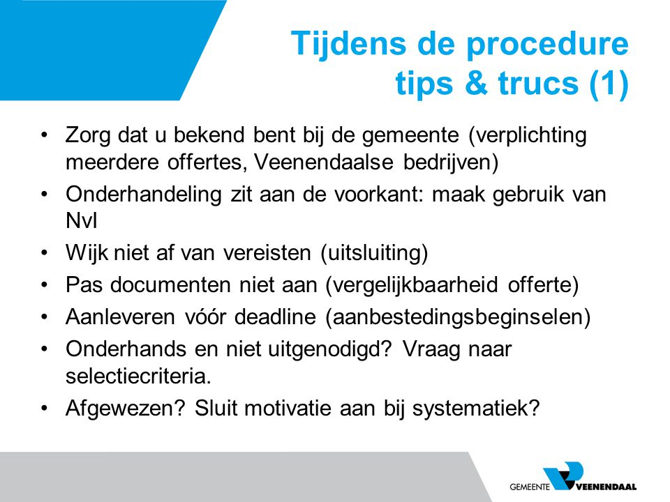 Tijdens de procedure tips & trucs (1)