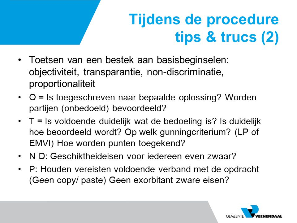 Tijdens de procedure tips & trucs (2)