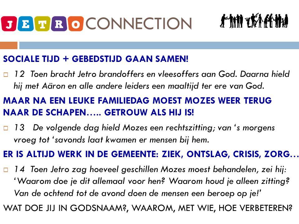 JETRO - CONNECTION SOCIALE TIJD + GEBEDSTIJD GAAN SAMEN!